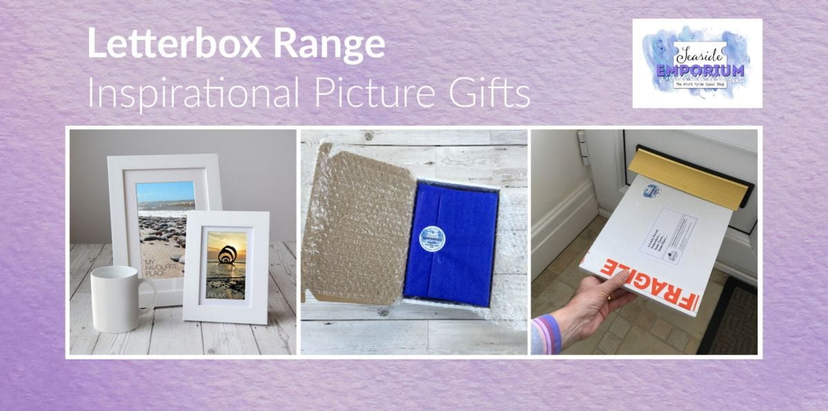 Letterbox range of inspirational picture gifts, from Seaside Emporium