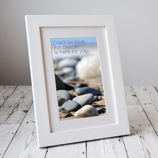Don't be Blue - the Beach is here for you. Letterbox gift from Seaside Emporium