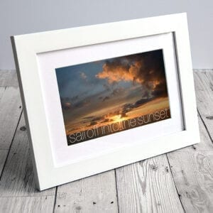 Sail off into the sunset, inspirational photo with quote from Seaside Emporium